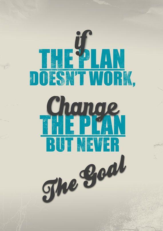 Αν το σχέδιο δεν πετύχει, αλλά σχέδιο αλλά όχι στόχο.